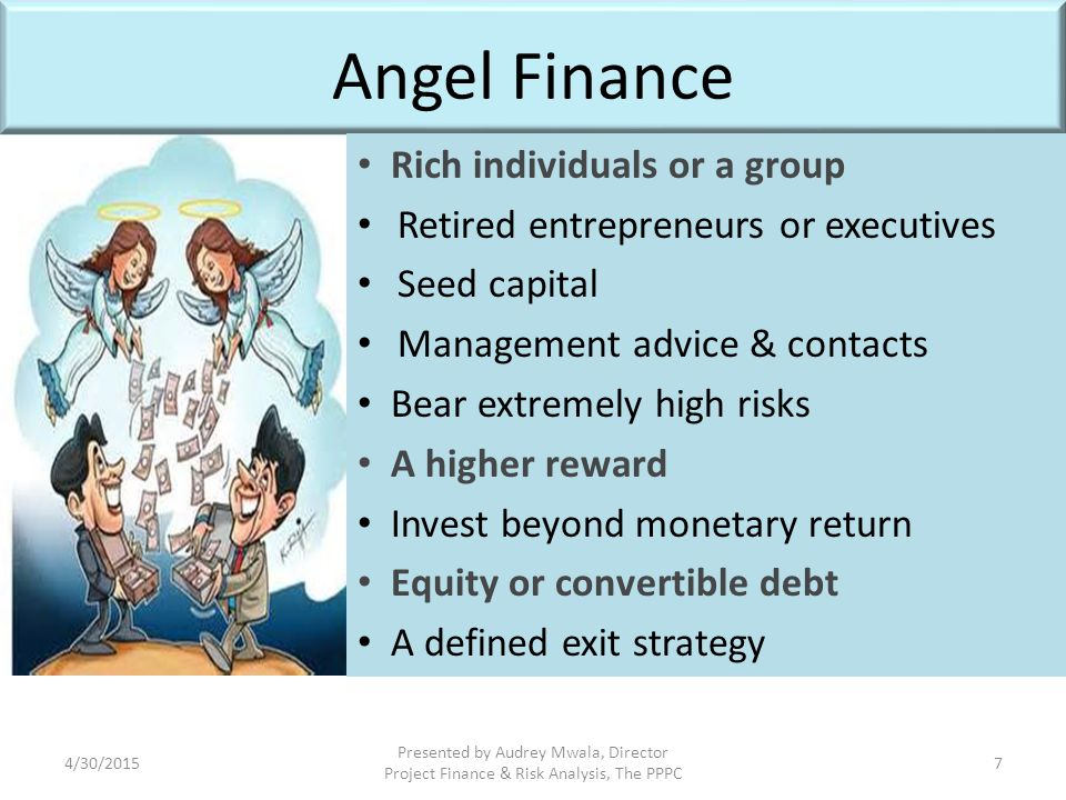 Angel Finance Rich individuals or a group