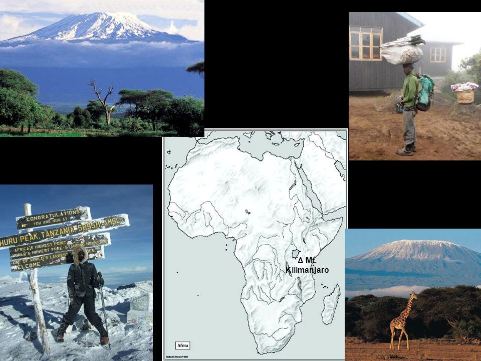 Δ Mt. Kilimanjaro