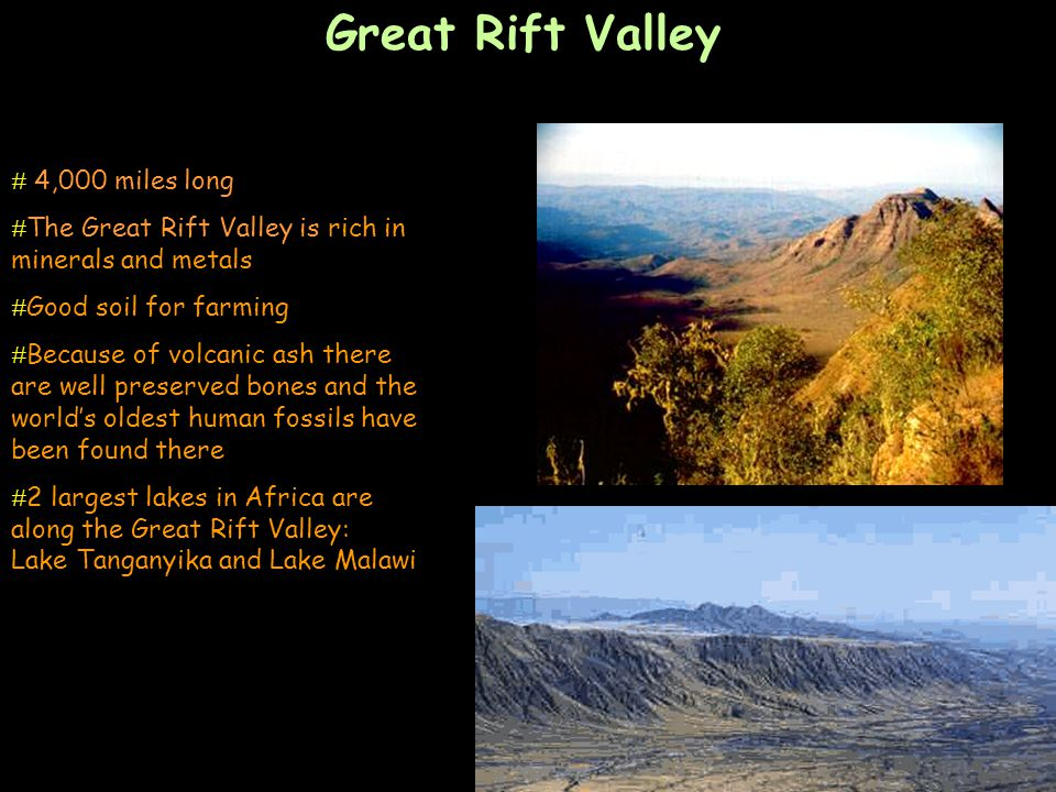 Great Rift Valley 4,000 miles long