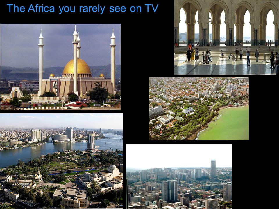 The Africa you rarely see on TV