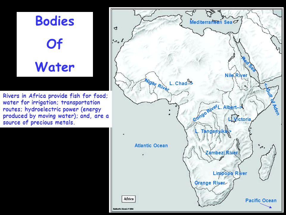 Nile River Congo River. Zambezi River. Niger River. Orange River. Limpopo River. Mediterranean Sea.