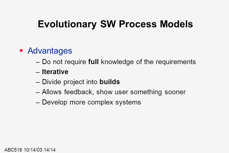 Evolutionary SW Process Models