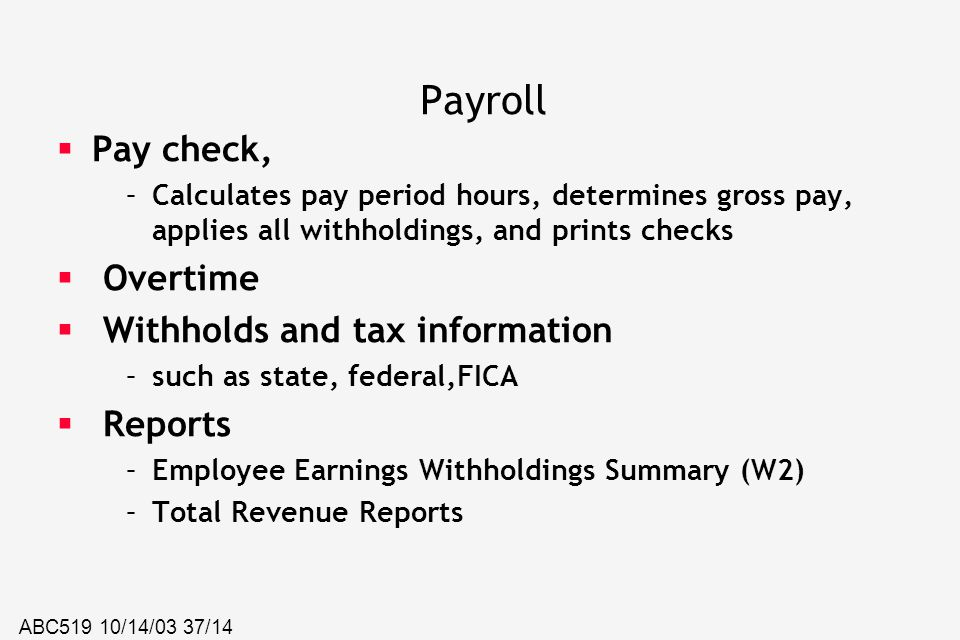 Payroll Pay check, Overtime Withholds and tax information Reports