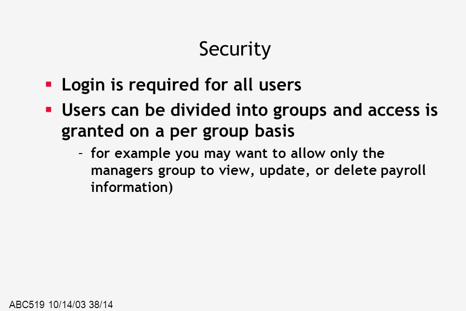 Security Login is required for all users