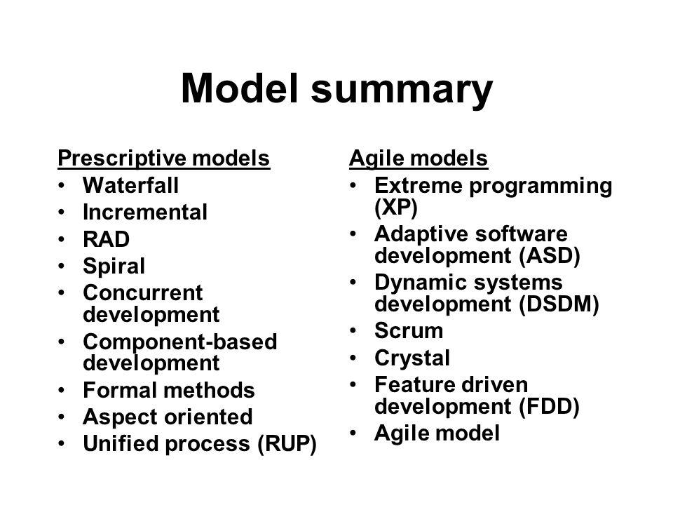 Model summary Prescriptive models Waterfall Incremental RAD Spiral
