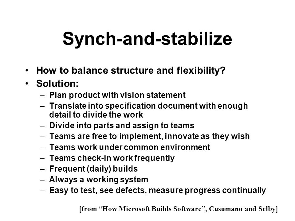 Synch-and-stabilize How to balance structure and flexibility
