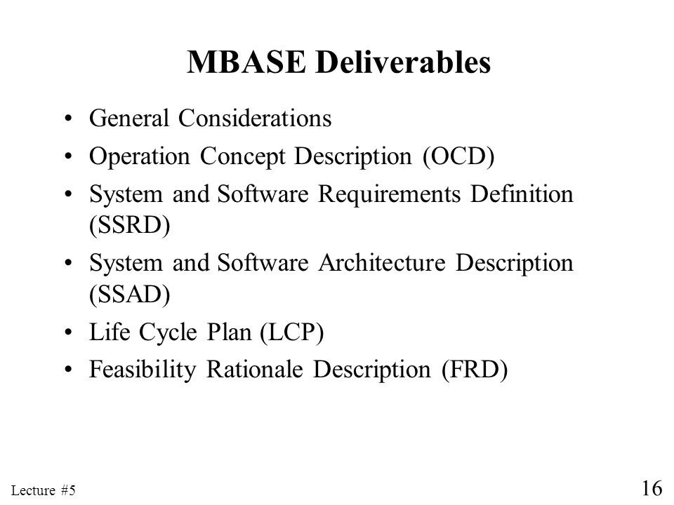 MBASE Deliverables General Considerations