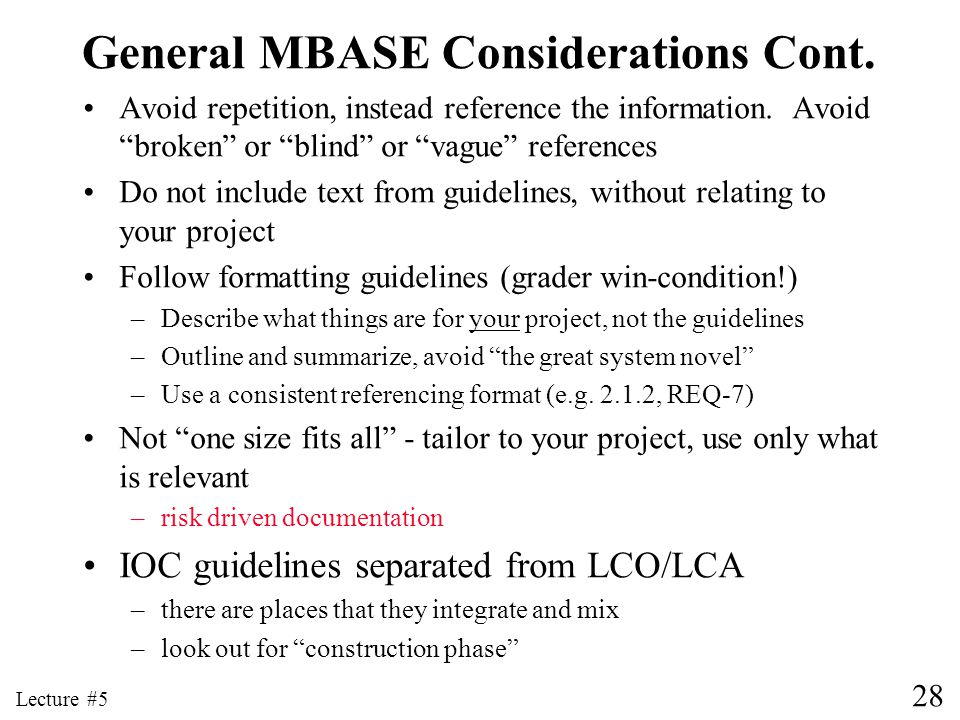 General MBASE Considerations Cont.
