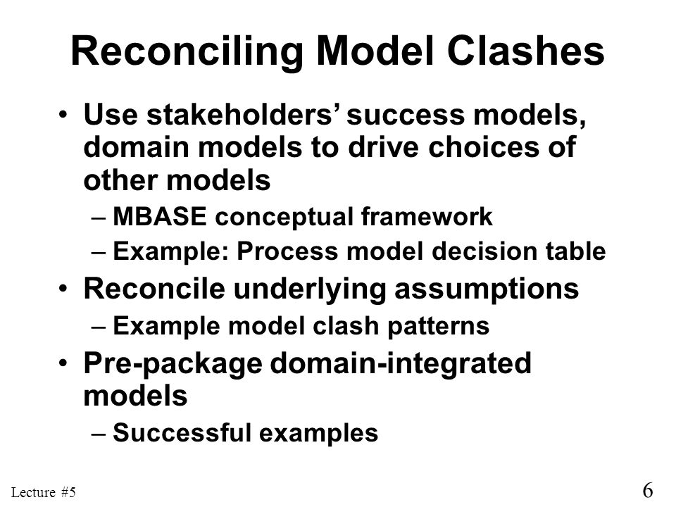 Reconciling Model Clashes