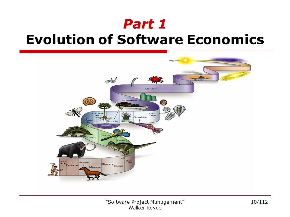 Part 1 Evolution of Software Economics