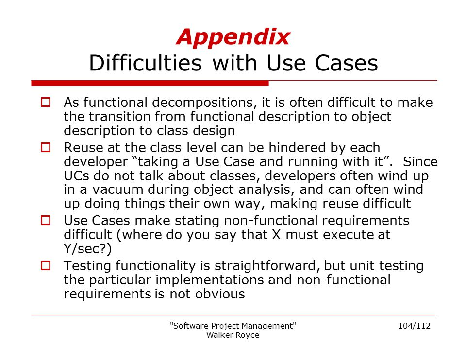 Appendix Difficulties with Use Cases