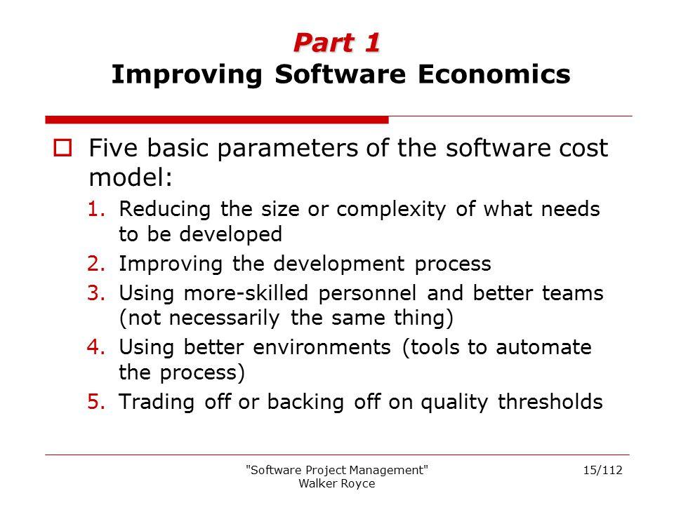 Part 1 Improving Software Economics