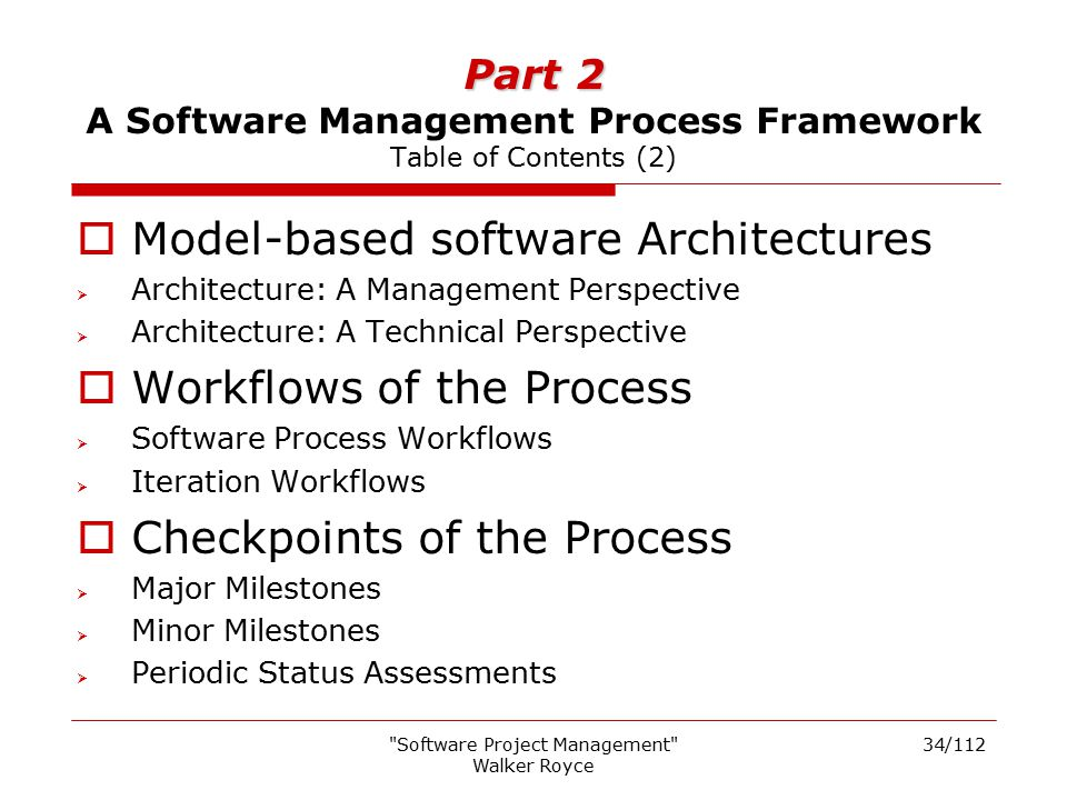 Part 2 A Software Management Process Framework Table of Contents (2)