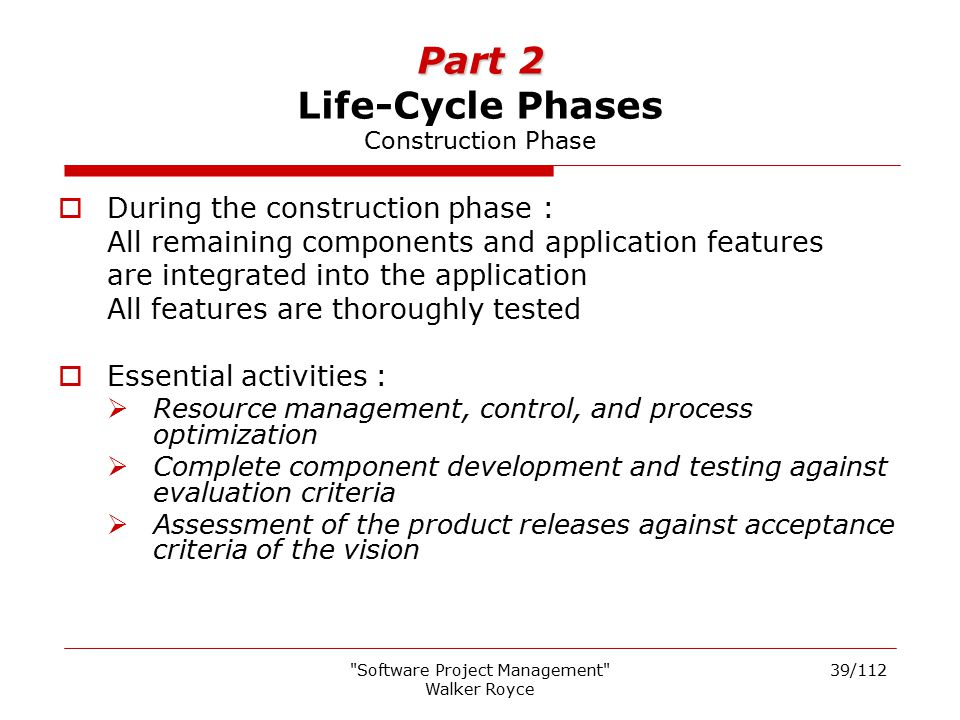 Part 2 Life-Cycle Phases Construction Phase