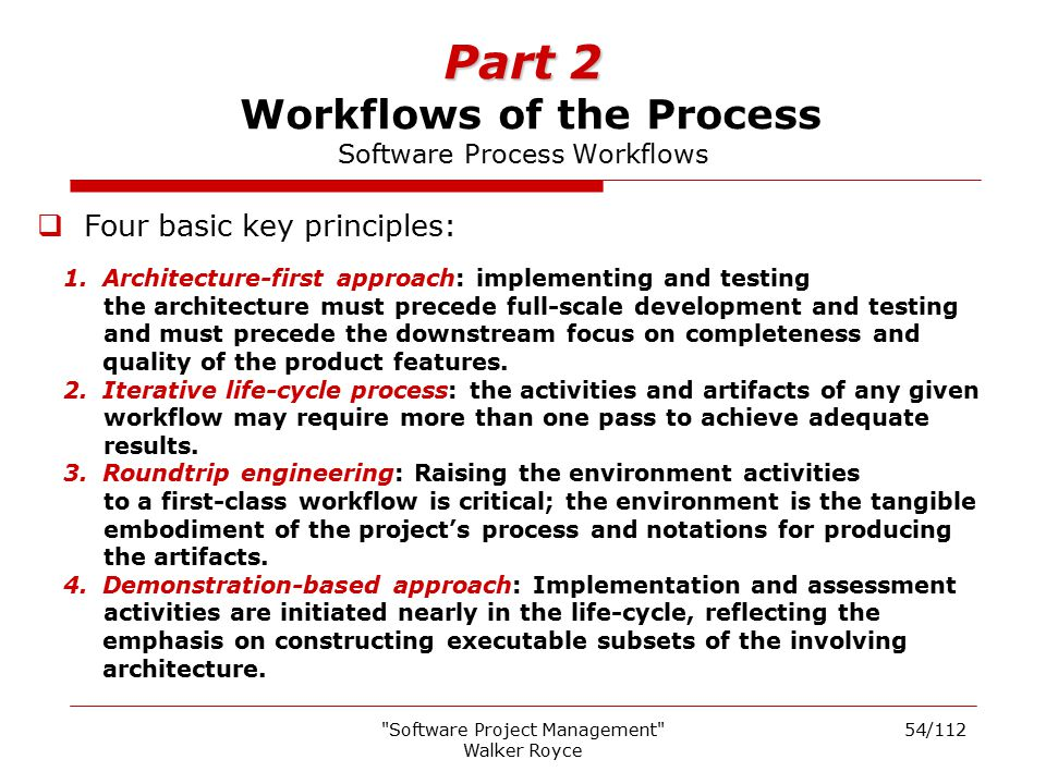 Part 2 Workflows of the Process Software Process Workflows