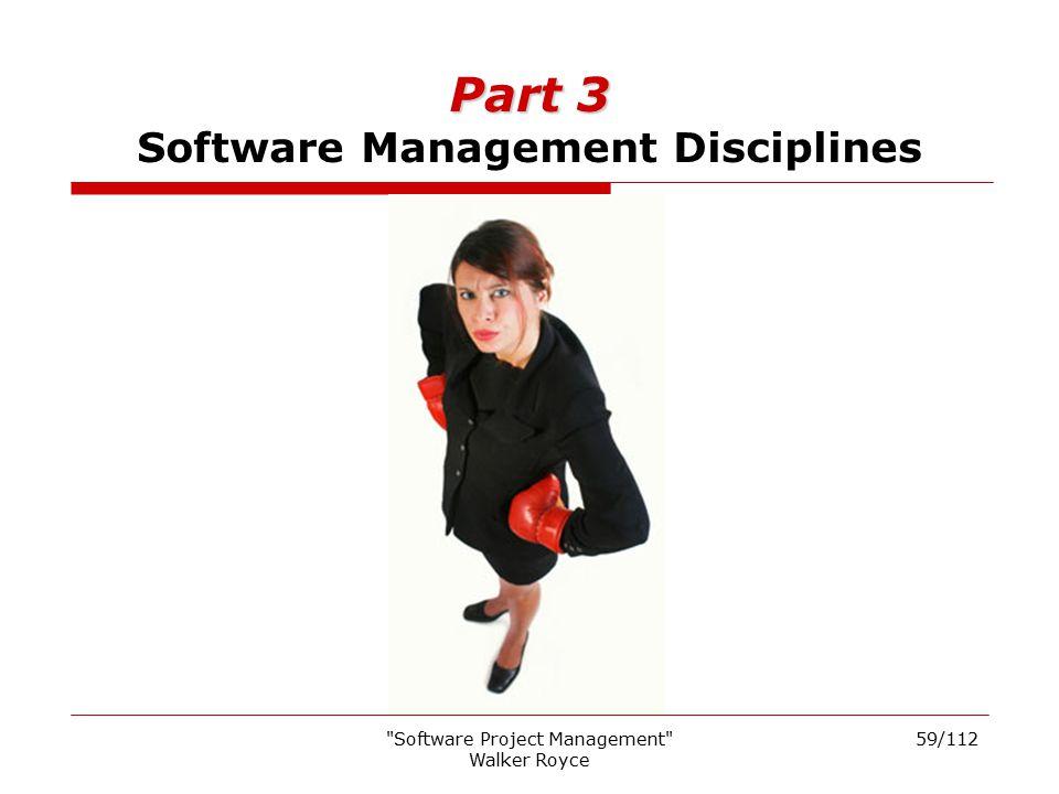 Part 3 Software Management Disciplines