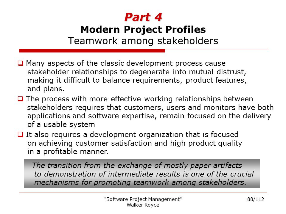 Part 4 Modern Project Profiles Teamwork among stakeholders