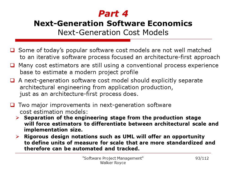Part 4 Next-Generation Software Economics Next-Generation Cost Models