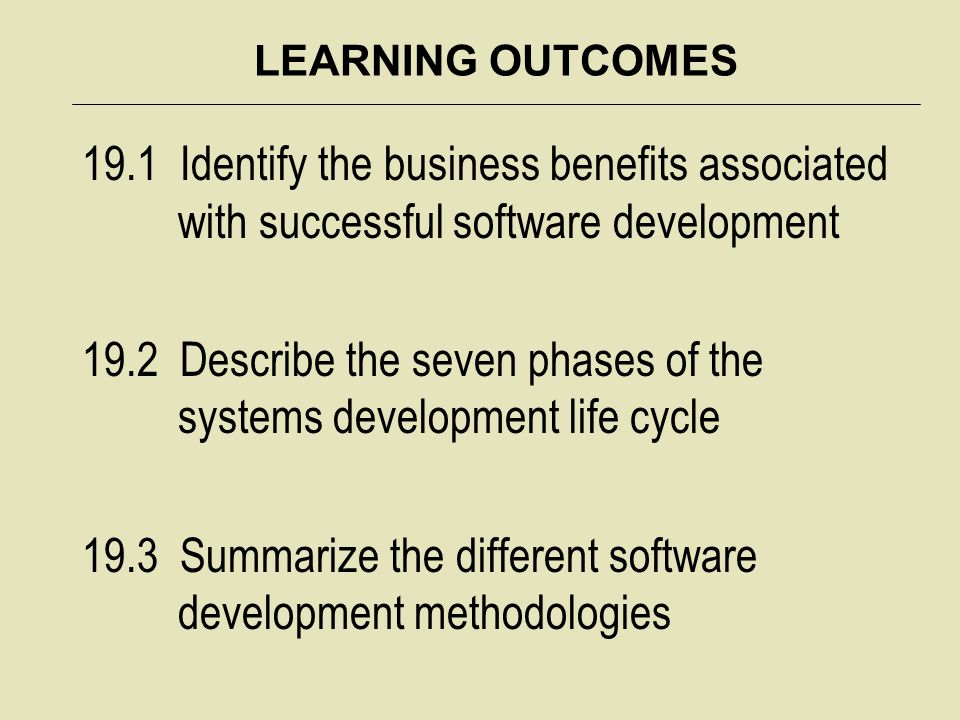 19.2 Describe the seven phases of the systems development life cycle