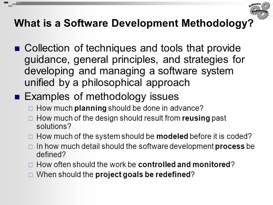 What is a Software Development Methodology