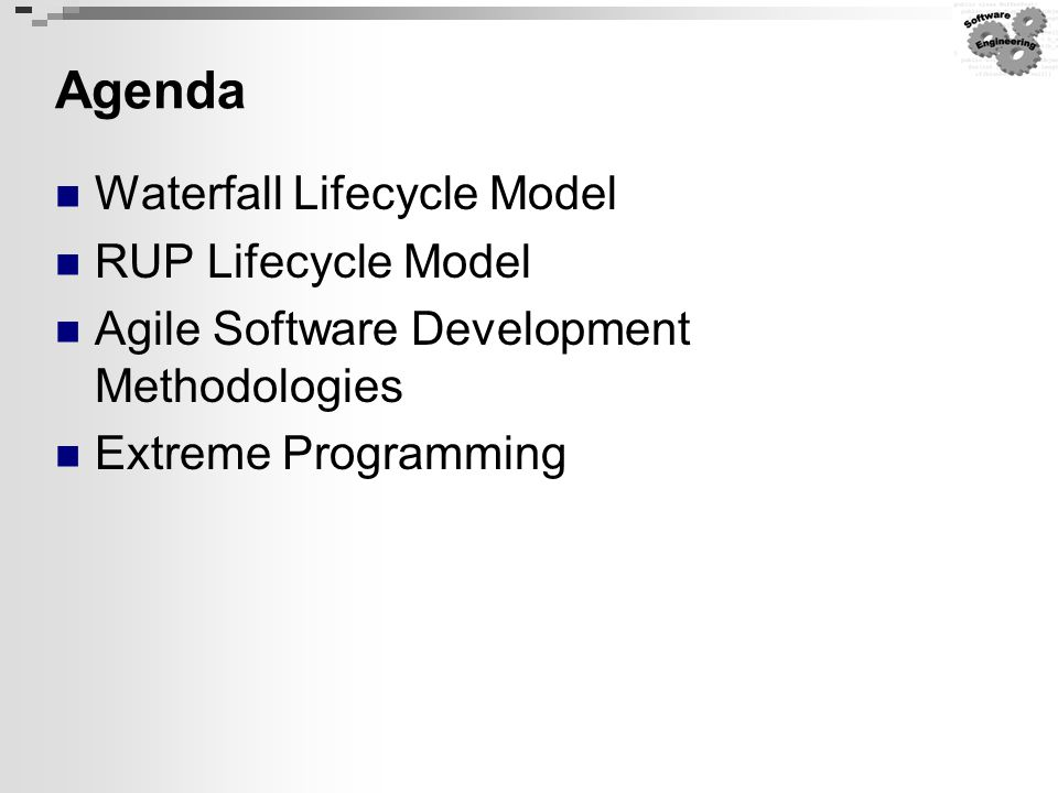 Agenda Waterfall Lifecycle Model RUP Lifecycle Model