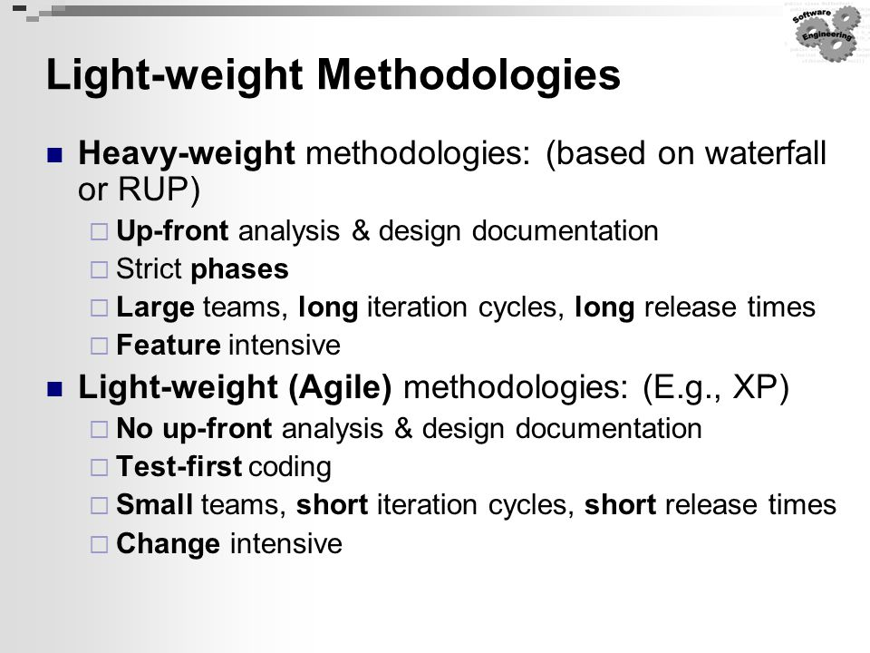 Light-weight Methodologies
