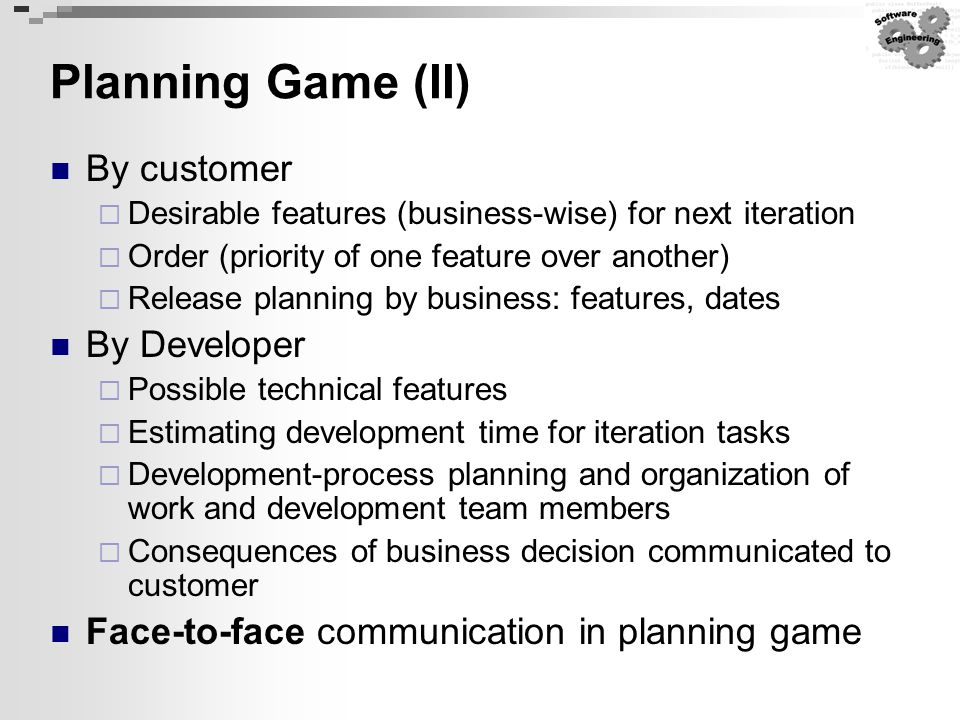 Planning Game (II) By customer By Developer
