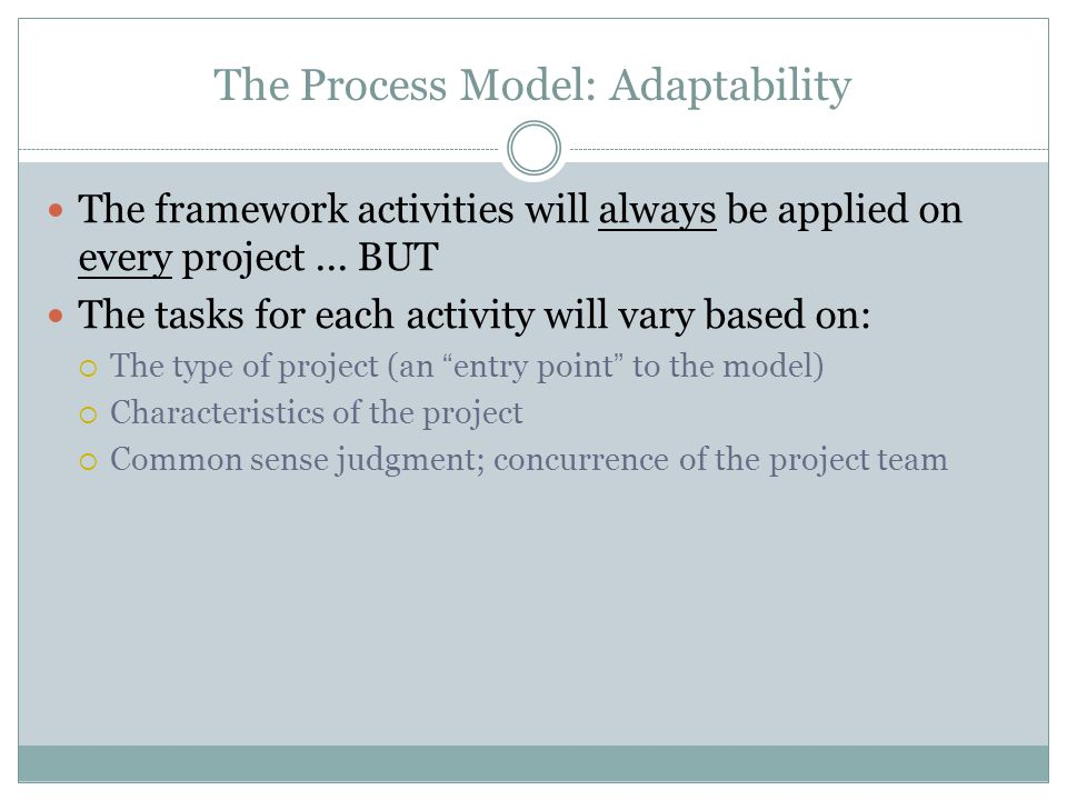 The Process Model: Adaptability