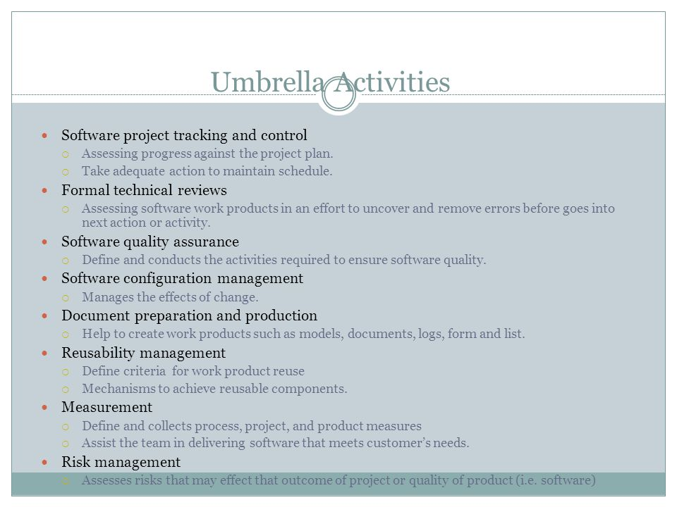 Umbrella Activities Software project tracking and control