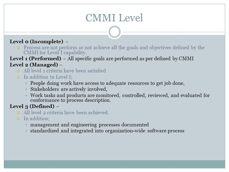 CMMI Level Level 0 (Incomplete) –