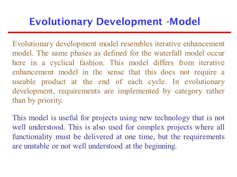 Evolutionary Development -Model
