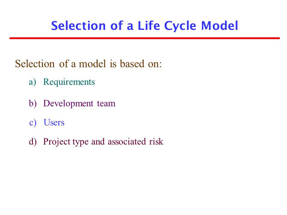 Selection of a Life Cycle Model