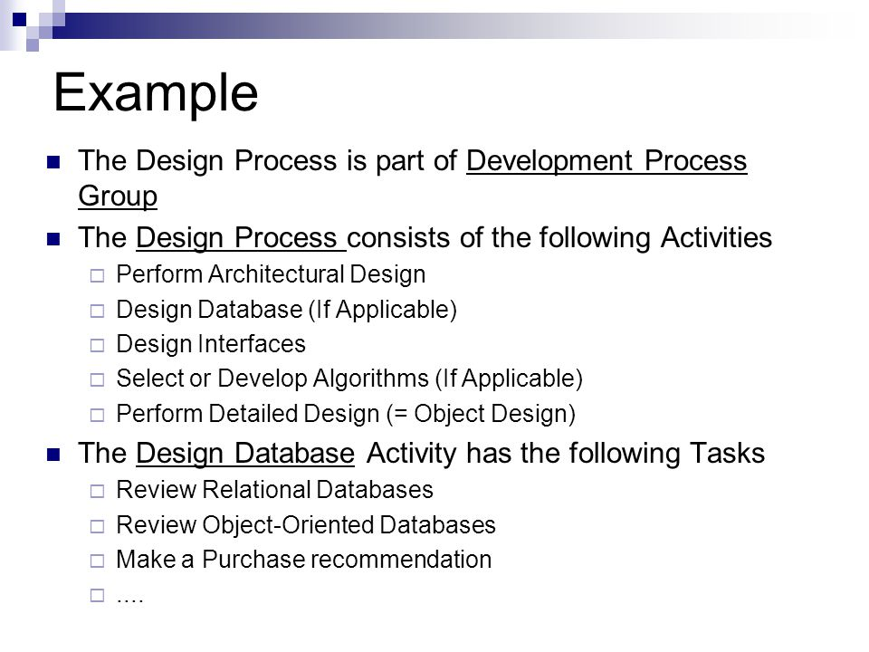 Example The Design Process is part of Development Process Group