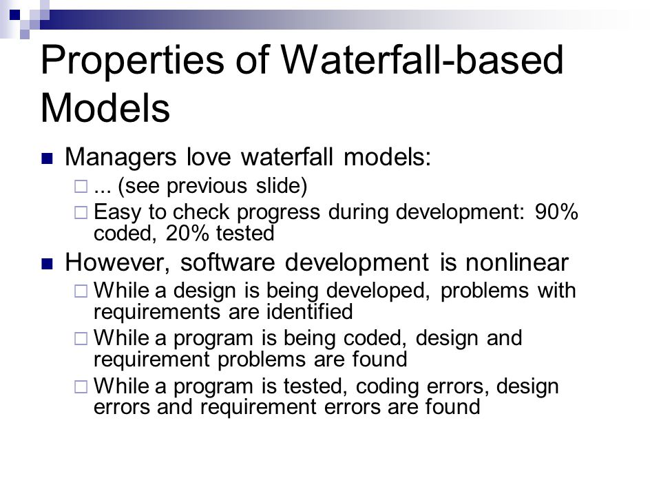 Properties of Waterfall-based Models