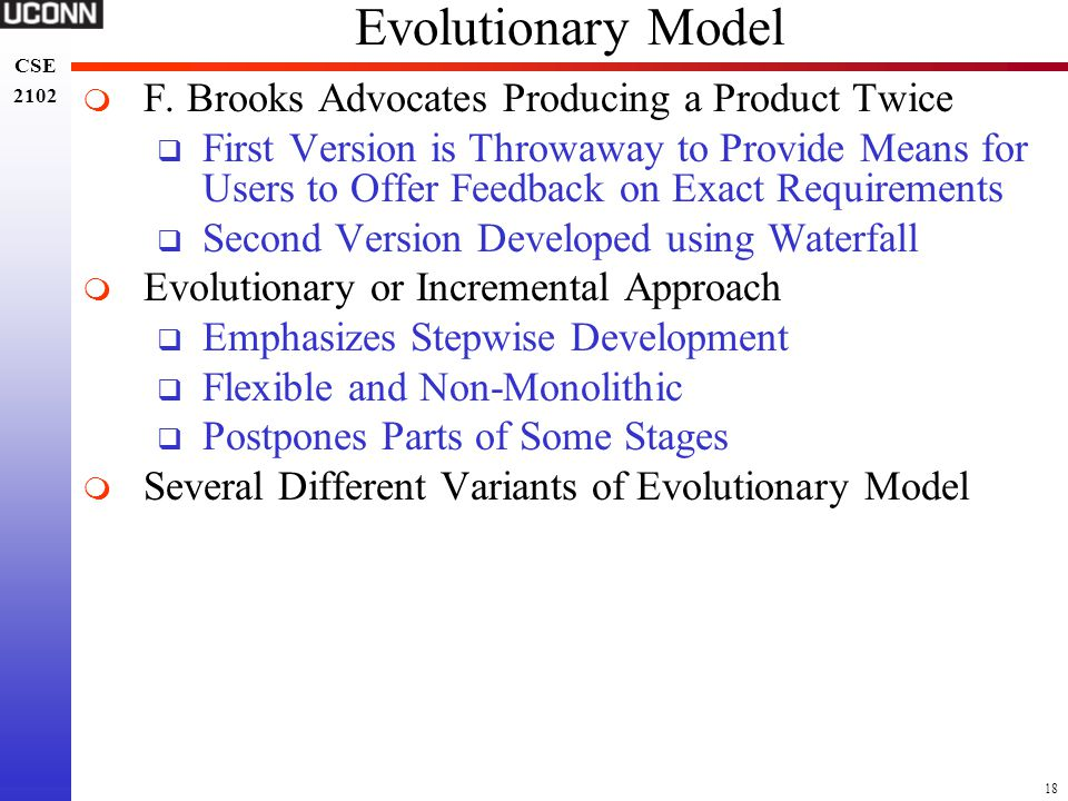 Evolutionary Model F. Brooks Advocates Producing a Product Twice
