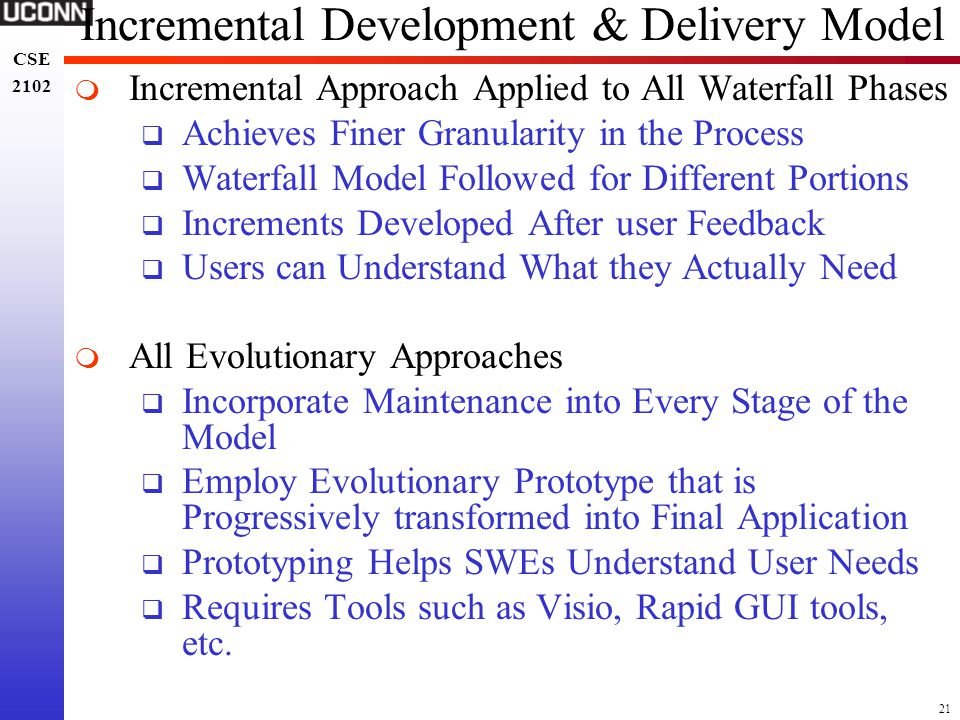 Incremental Development & Delivery Model