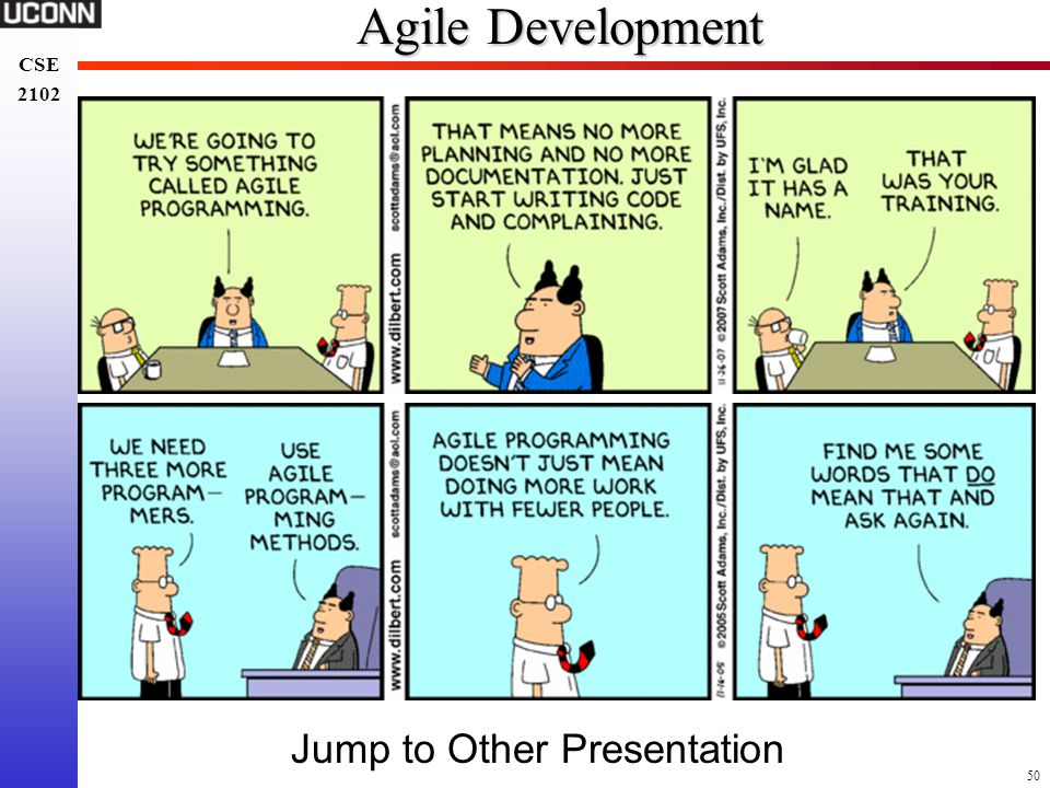 Agile Development Jump to Other Presentation