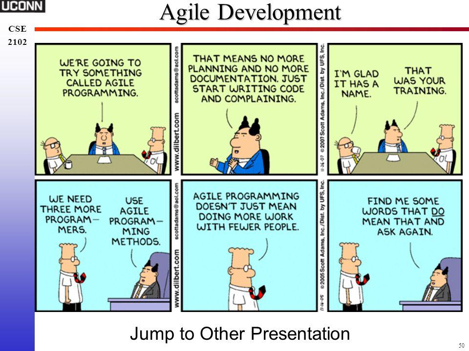 Agile Development Jump to Other Presentation