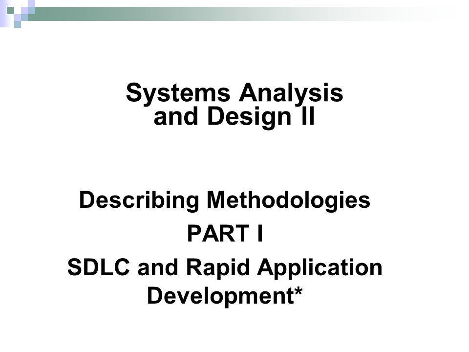Systems Analysis and Design II