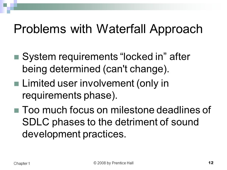 Problems with Waterfall Approach