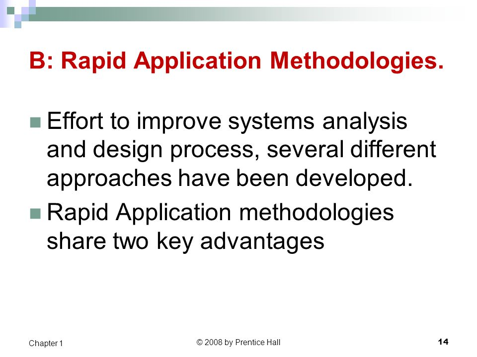 B: Rapid Application Methodologies.