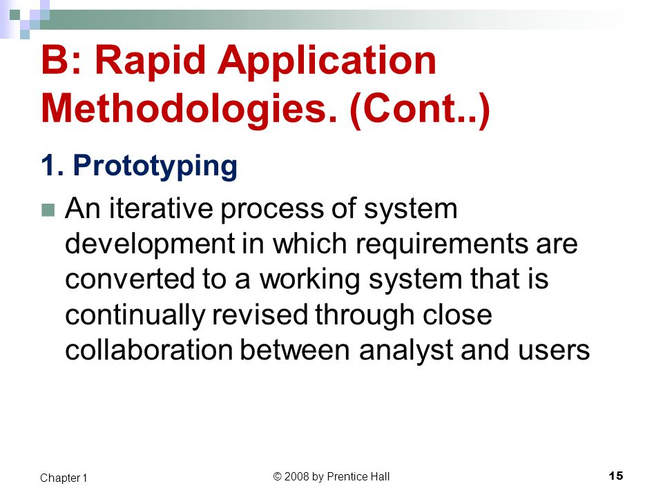 B: Rapid Application Methodologies. (Cont..)