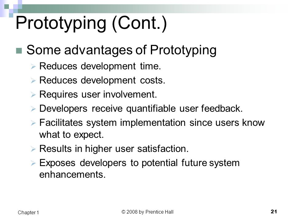 Prototyping (Cont.) Some advantages of Prototyping