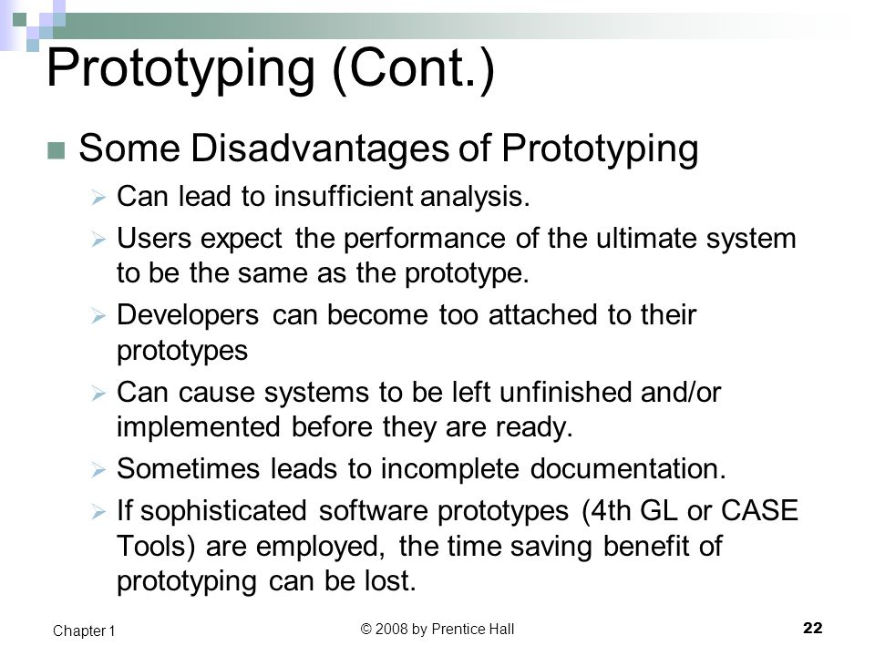 Prototyping (Cont.) Some Disadvantages of Prototyping