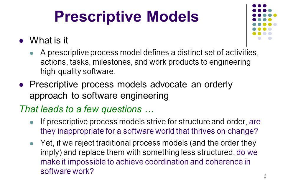 Prescriptive Models What is it