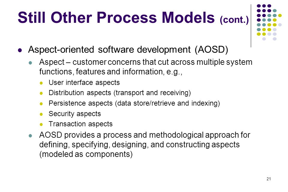 Still Other Process Models (cont.)