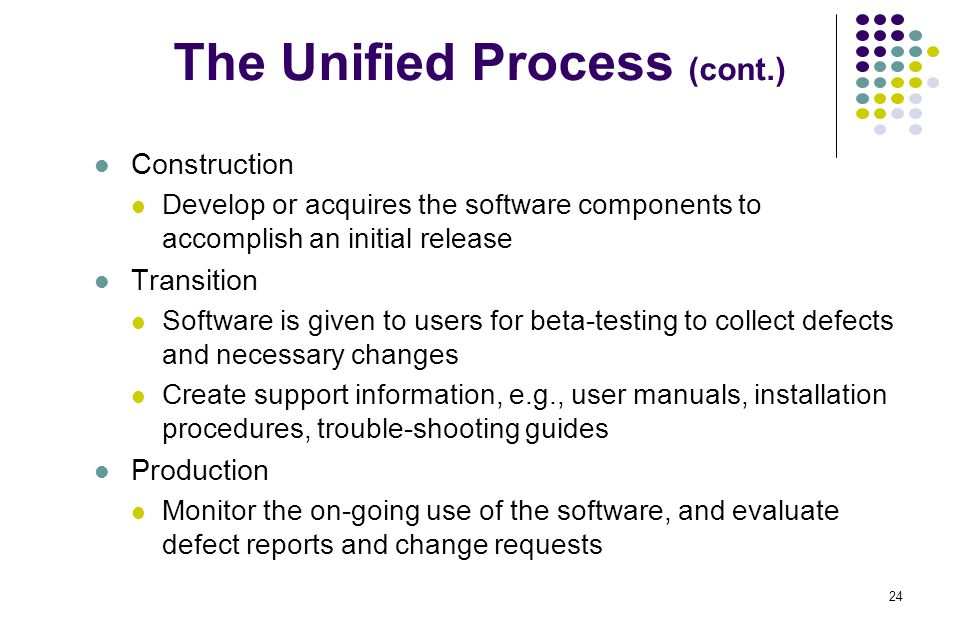 The Unified Process (cont.)