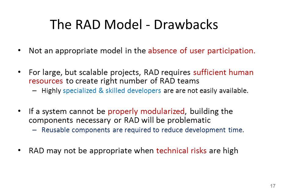 The RAD Model - Drawbacks
