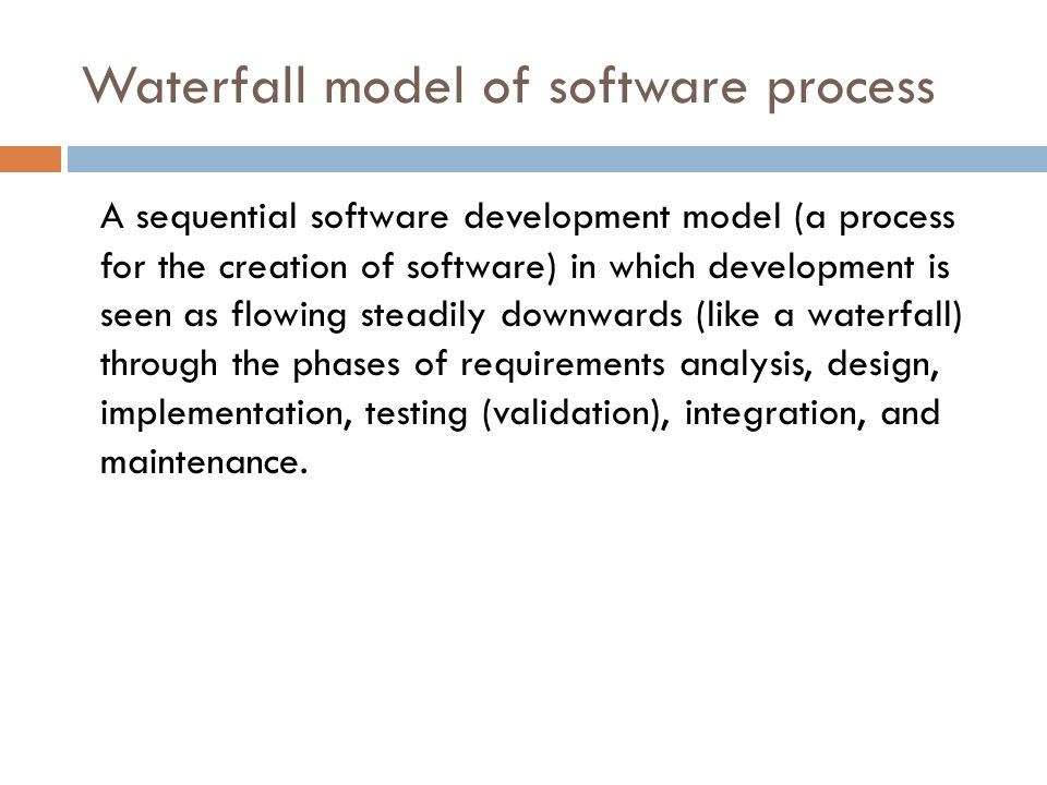 Waterfall model of software process