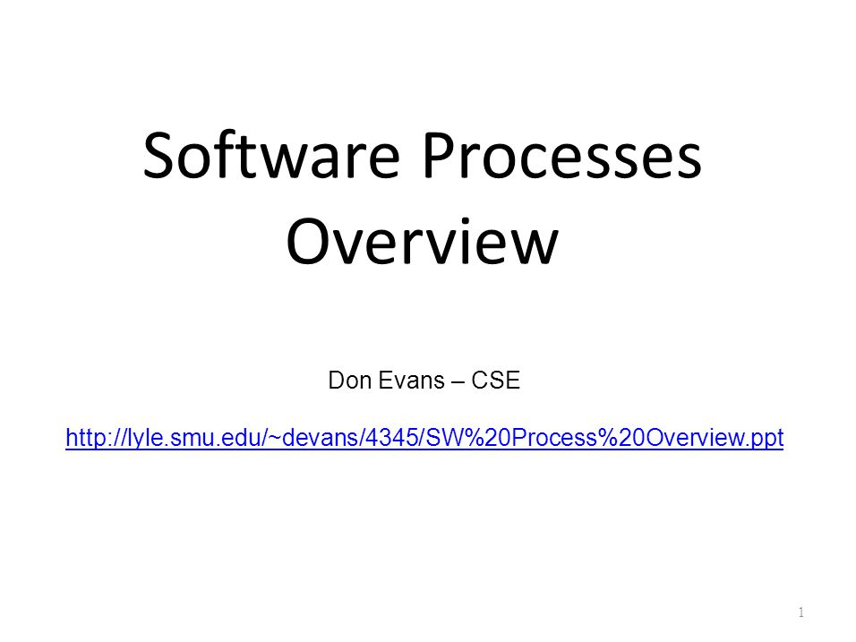 Software Processes Overview